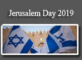JERUSALEM DAY CELEBRATIONS, MAY 25 - JUNE 4, 2019